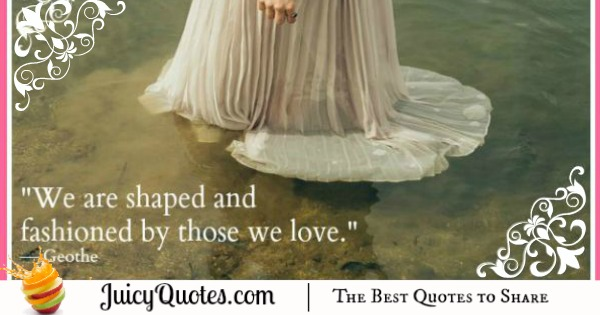 Cute Love Quote - Geothe
