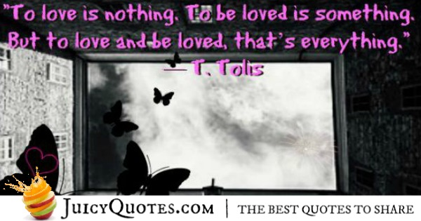 Cute Love Quote - T Tolis