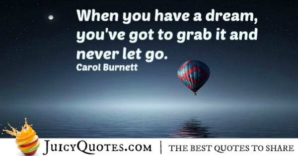 Quote About Inspiration - Carol Burnett