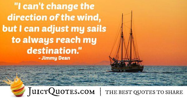 Quote About Inspiration - Jimmy Dean