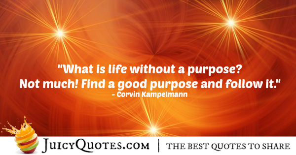 Quote About Life - Corvin Kampelmann - 2