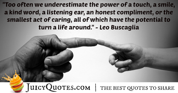 Quote About Life - Leo Buscaglia