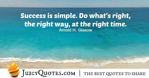 Quote About Success - Arnold H Glasow