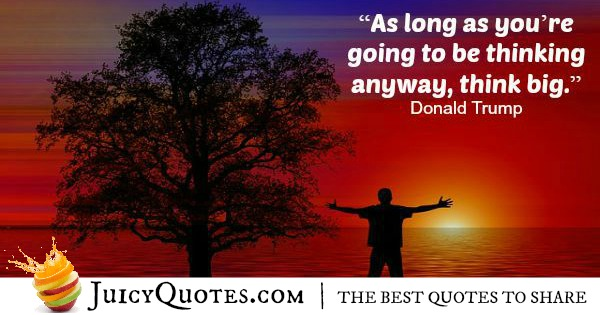 Quote About Success - Donald Trump