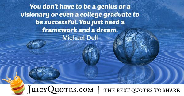 Quote About Success - Michael Dell