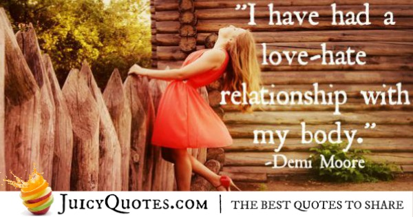 Quotes About Relationships - Demi Moore