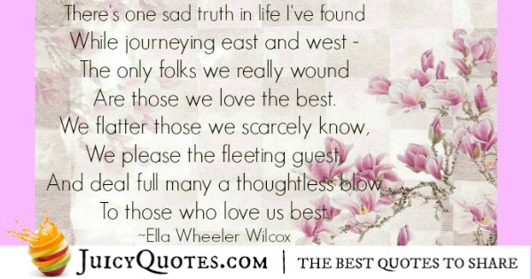 Quotes About Relationships - Ella Wheeler Wilcox