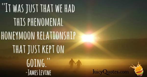 Quotes About Relationships - James Levine