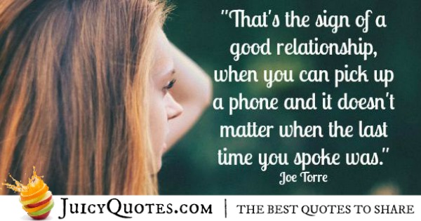 Quotes About Relationships - Joe Torre