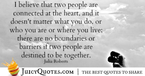 Quotes About Relationships - Julia Roberts