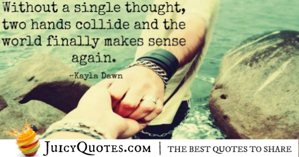 Quotes About Relationships - Kayla Dawn
