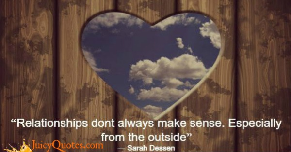 Quotes About Relationships - Sarah Dessen