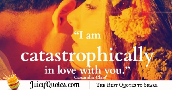 Cute Love Quote - Cassandra Clare