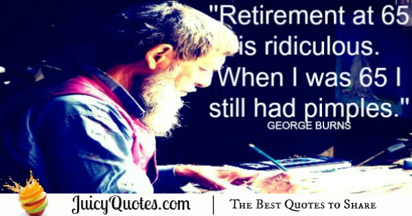 Funny Quote - George Burns