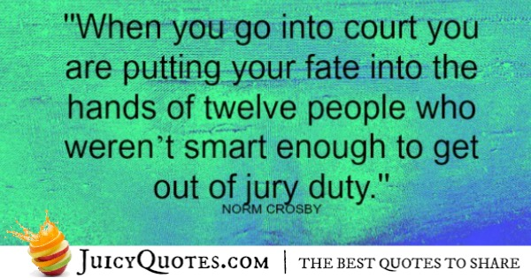 Funny Quote - Norm Crosby
