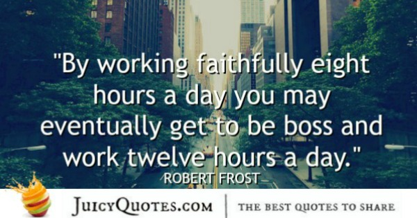 Funny Quote - Robert Frost