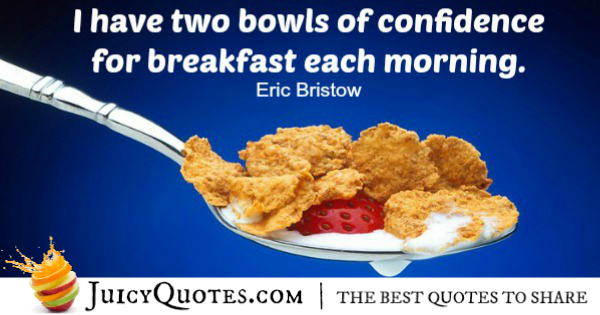 Good Morning Quote - Eric Bristow