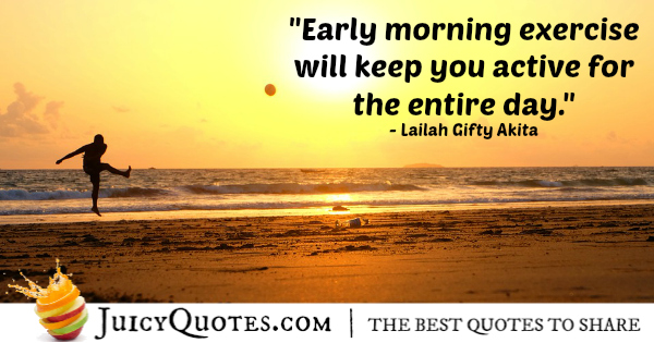 Good Morning Quote - Lailah Gifty Akita