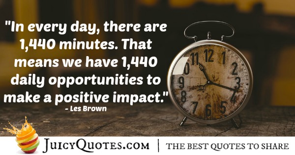 Positive Saying - Les Brown