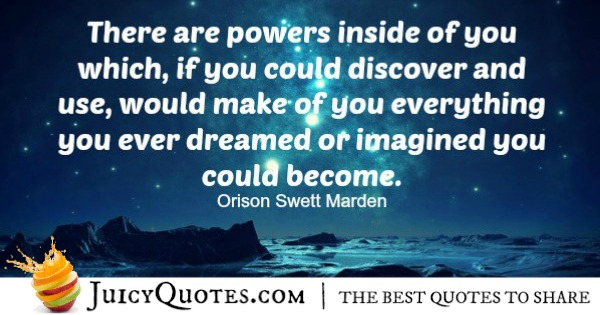 Positive Saying - Orison Swett Marden