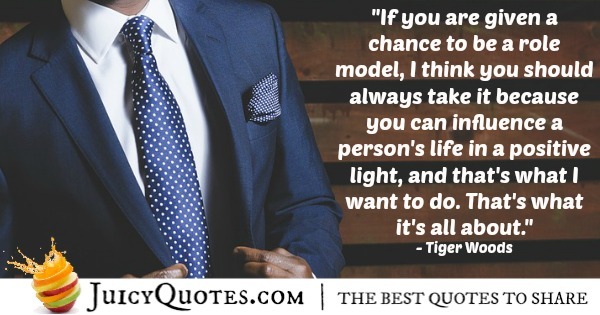 Positive Saying - Tiger Woods