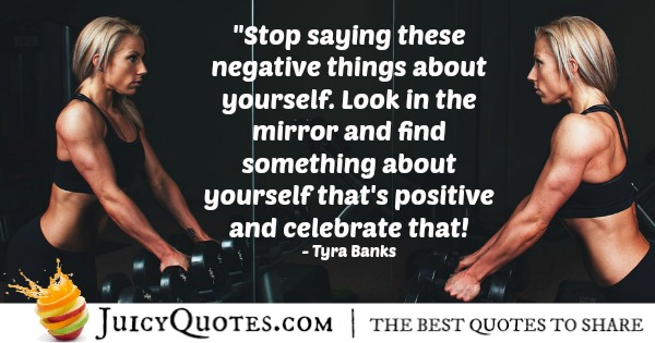 Positive Saying - Tyra Banks