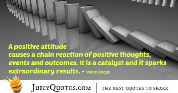 Positive Saying - Wade Boggs