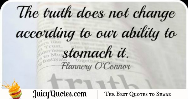 Quote About Change - Flannery O'Connor