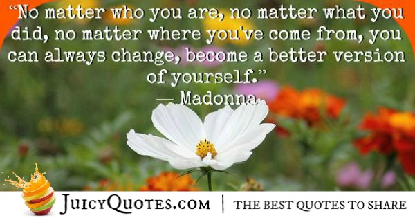 Quote About Change -Madonna