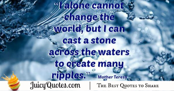 Quote About Change - Mother Teresa