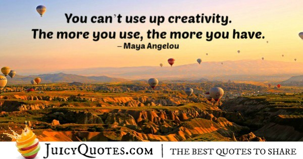 Quote About Inspiration - Maya Angelou