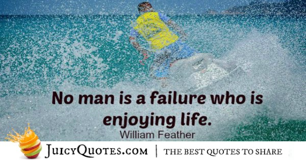 Quote About Life - William Feather