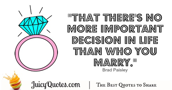 Happy Anniversary Quote - Brad Paisley