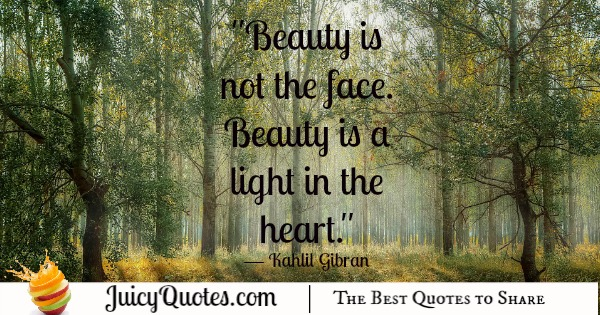 Quote About Beauty - Kahlil Gibran