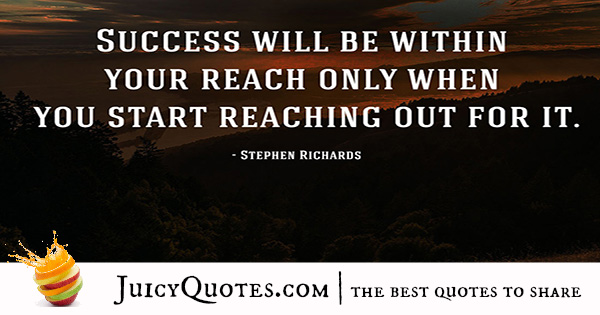 Quote About Success - Stephen Richards