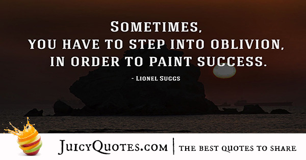 Quote About Success - Lionel Suggs