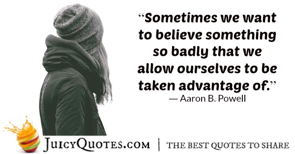 Quote About Believe - Aaron B. Powell