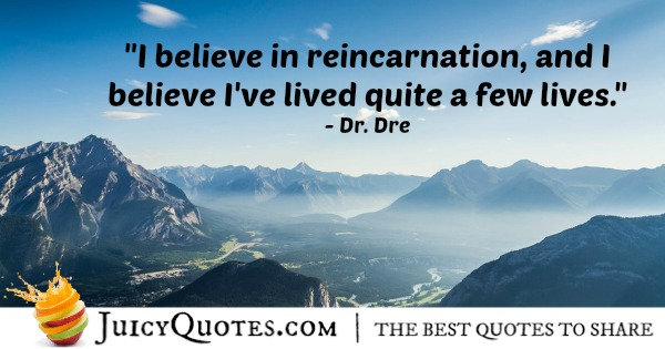 Quote About Believe - Dr. Dre