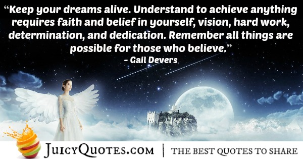 Quote About Believe - Gail Devers