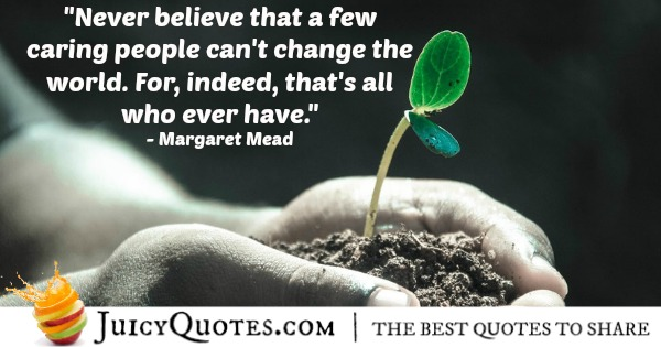 Quote About Believe - Margaret Mead