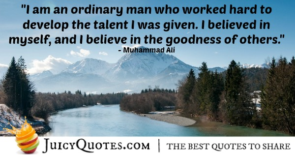 Quote About Believe - Muhammad Ali