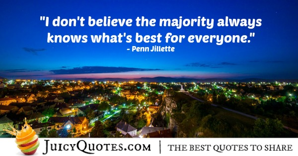Quote About Believe - Penn Jillette