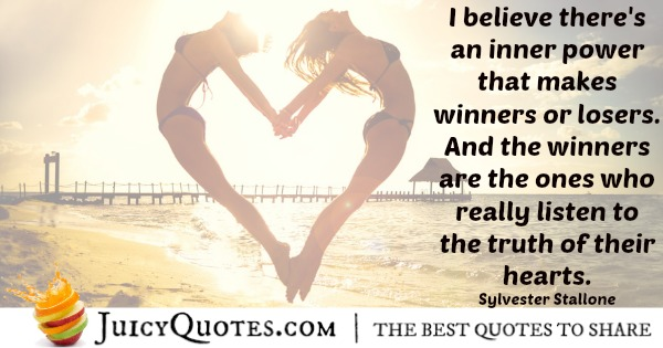 Quote About Believe - Sylvester Stallone