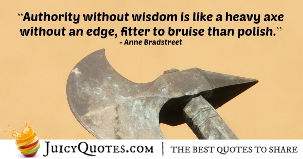 Quote About Leadership - Anne Bradstreet