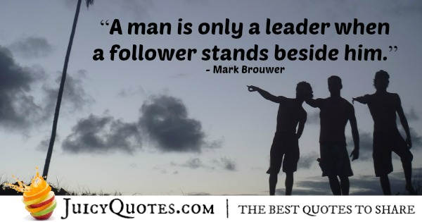 Quote About Leadership - Mark Brouwer