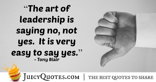 Quote About Leadership - Tony Blair