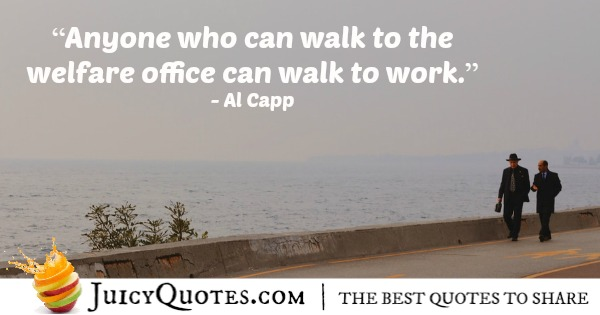 Quote About Work - Al Capp