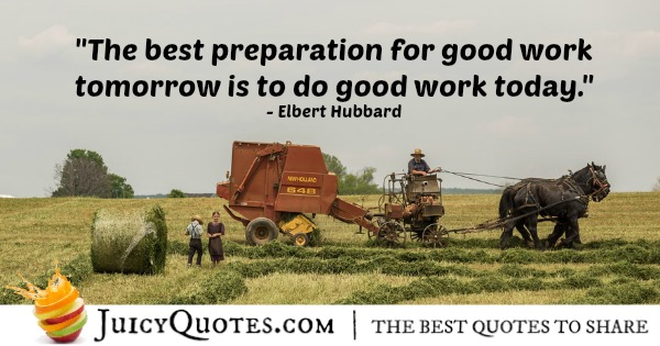 Quote About Work - Elbert Hubbard
