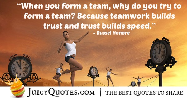 Quote About Work - Russel Honore