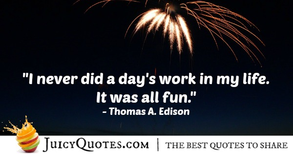 Quote About Work - Thomas A. Edison - 4